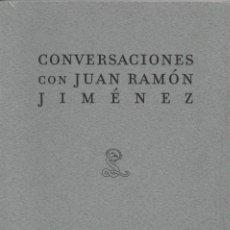 Libros: CONVERSACIONES CON JUAN RAMÓN JIMÉNEZ. RICARDO GULLÓN. SIBILA. 2008. NUEVO.. Lote 236383805