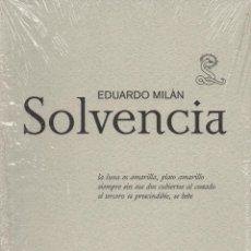 Libros: SOLVENCIA. EDUARDO MILÁN. SIBILA. 2009. NUEVO.. Lote 236393990