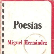 Libros: MIGUEL HERNANDEZ - POESIAS (TAURUS EDICIONES 1975). Lote 236964775