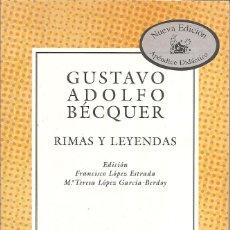 Libros: GUSTAVO ADOLFO BECQUER - RIMAS Y LEYENDAS (EDITORIAL ESPASA CALPE 2004). Lote 236970030