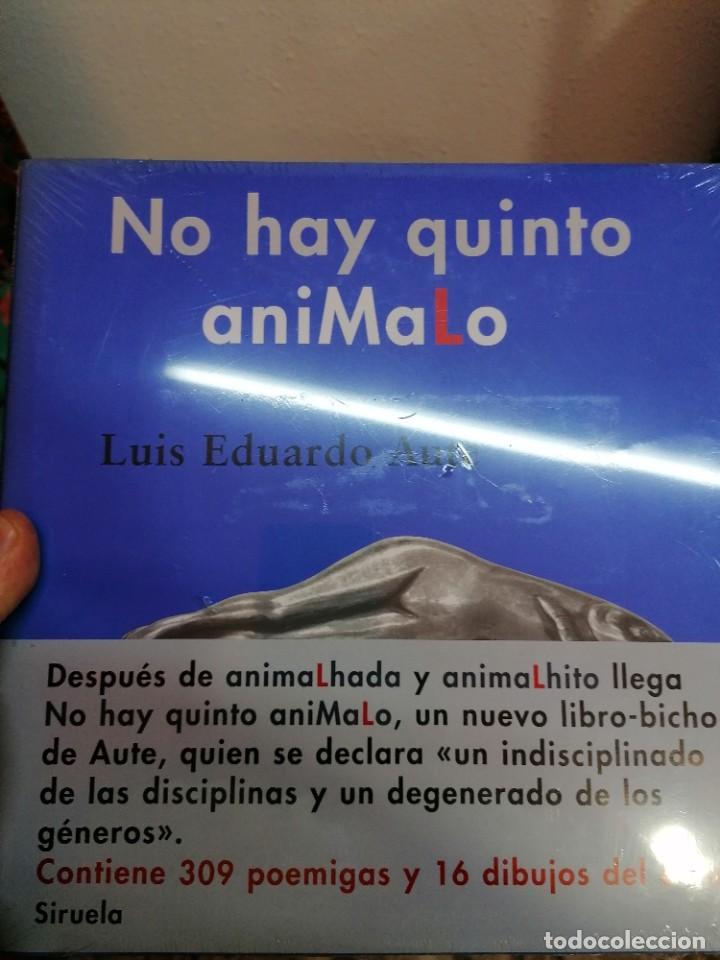 NO HAY QUINTO ANIMALHO, DE LUIS EDUARDO AUTE. NUEVO (Libros Nuevos - Literatura - Poesía)
