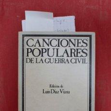 Livres: CANCIONES POPULARES DE LA GUERRA CIVIL. Lote 237318065