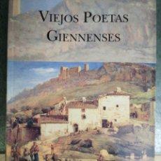 Libros: VIEJOS POETAS GIENNENSES. Lote 237853770