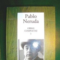 Libros: NERUDA - OBRAS COMPLETAS I. Lote 239862085