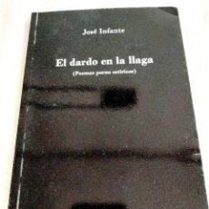 Libros: INFANTE: EL DARDO EN LA LLAGA. Lote 239973945