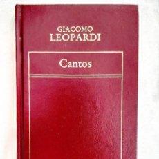 Libros: LEOPARDI: CANTOS. Lote 239980015