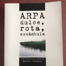 Libros: ARPA ROTA, DULCE, SONÁMBULA. MANUEL PACHECO. EXTREMADURA.. Lote 243191805