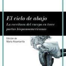 Libros: EL CIELO DE ABAJO. Lote 243544620