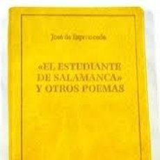 Libros: EL ESTUDIANTE DE SALAMANCA Y OTROS POEMAS JOSE DE ESPRONCEDA EL PARNASILLO. Lote 243584420