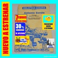 Libros: BIBLIOTECA CANARIA - POETAS ISLEÑOS - ANTONIO ZEROLO - LOS ÚLTIMOS LÍRICOS - LEONCIO RODRÍGUEZ. Lote 243586335