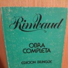 Libros: RIMBAUD. OBRA COMPLETA. EDICIÓN BILINGÜE. LIBROS RÍO NUEVO. Lote 243663940