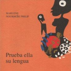 Libros: PRUEBA ELLA SU LENGUA. MARLENE NOURBESE PHILIP. MAREMOTO. EDICIÓN BILINGÜE. 2008.. Lote 243775915
