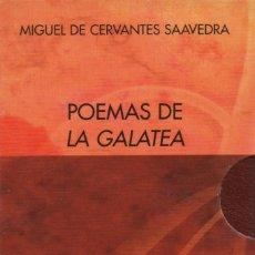 Libros: POEMAS DE GALATEA.2 VOLÚMENES.MIGUEL DE CERVANTES SAAVEDRA.(EL PARNASILLO).2002.NUEVO.. Lote 244781045