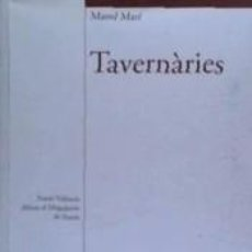 Libros: TAVERNÀRIES. Lote 245166325