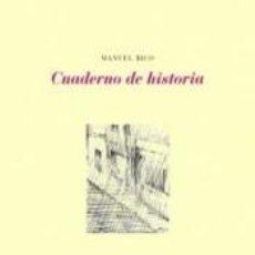 Libros: CUADERNO DE HISTORIA. Lote 245229435