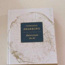 Libros: AUTORRETRATO DE MI FERNANDO ARAMBURU. Lote 246251120