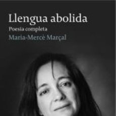 Libros: LLENGUA ABOLIDA. POESIA COMPLETA. Lote 246473070