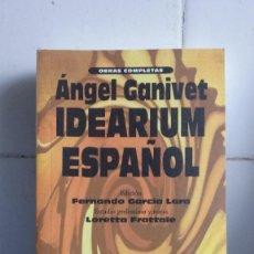Livros: IDEARIUM ESPAÑOL, ANGEL GANIVET, OBRAS COMPLETAS, LIBRO NUEVO. Lote 250253385