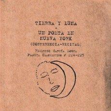 Livros: TIERRA Y LUNA + UN POETA EN NUEVA YORK / CONFERENCIA - RECITAL (FEDERICO GARCÍA LORCA) CILENGUA 2020. Lote 278628458