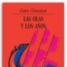 Libros: LAS OLAS Y LOS AÑOS. Lote 254375680