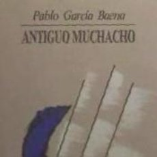 Libros: ANTIGUO MUCHACHO. Lote 254375935