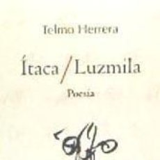 Libros: ÍTACA/LUZMILA. Lote 254913830
