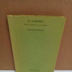 Libros: FERNANDO PESSOA - EL MARINERO. Lote 254950280
