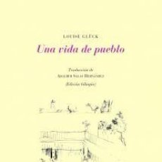 Libros: UNA VIDA DE PUEBLO. Lote 257273215