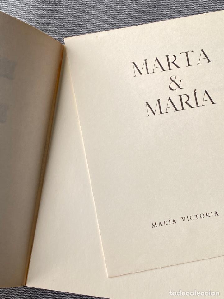 Libros: MARIA VICTORIA ATENCIA , MARTA Y MARÍA , MÁLAGA 1976 , POESIA , - Foto 2 - 257630085