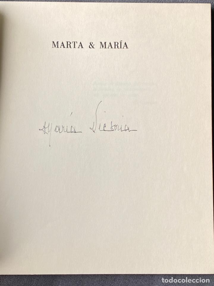 Libros: MARIA VICTORIA ATENCIA , MARTA Y MARÍA , MÁLAGA 1976 , POESIA , - Foto 3 - 257630085