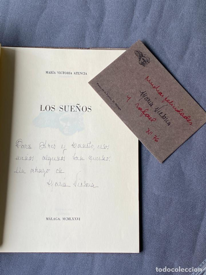 Libros: MARIA VICTORIA ATENCIA , LOS SUEÑOS , MÁLAGA 1976 , POESIA , DEDICATORIA MANUSCRITA - Foto 3 - 257631305