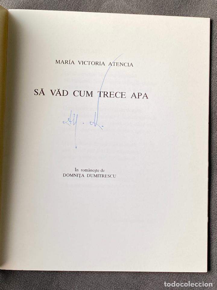 Libros: MARIA VICTORIA ATENCIA , SA VAD CUM TRECE APA , POESIA , MALAGA 1991 - Foto 2 - 257633970