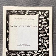 Libros: MARIA VICTORIA ATENCIA , SA VAD CUM TRECE APA , POESIA , MALAGA 1991. Lote 257633970