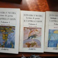 Libros: ESTO ERA Y NO ERA. ANTOLOGÍA DE POETAS DE CASTILLA Y LEÓN. 3 VOLÚMENES MIGUEL CASADO. PRIMERA EDICIÓ. Lote 257869765