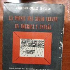 Libros: LA POESÍA DEL SIGLO VEINTE EN AMÉRICA Y ESPAÑA VV.AA. Lote 257902180