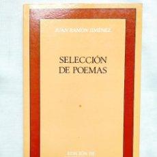 Libros: JUAN RAMÓN JIMÉNEZ: SELECCIÓN DE POEMAS - CASTALIA - NUEVO. Lote 258006390