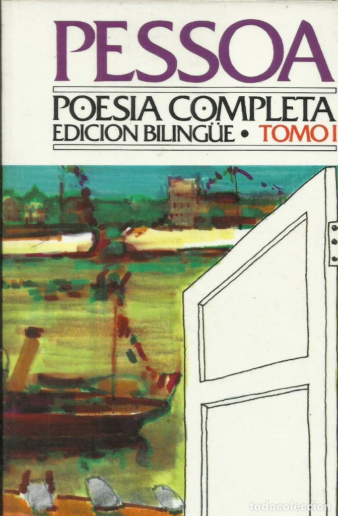 POESÍA COMPLETA I / FERNANDO PESSOA. (Libros Nuevos - Literatura - Poesía)