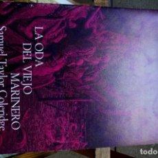 Libros: TAYLOR COLERIDGE SAMUE. LA ODS DEL VIEJO MARINERO.IL. DE GUSTAVE DORE.. Lote 261219345