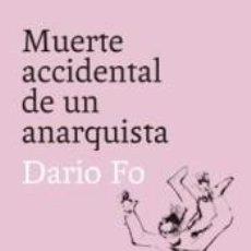 Libros: MUERTE ACCIDENTAL DE UN ANARQUISTA. Lote 262216630