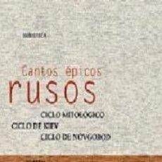 Libros: CANTOS ÉPICOS RUSOS. Lote 262727480