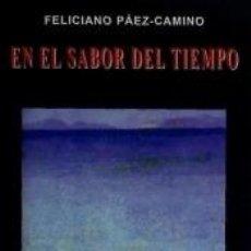 Libros: EN EL SABOR DEL TIEMPO. Lote 262891085