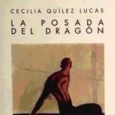 Libros: LA POSADA DEL DRAGÓN. Lote 262891175