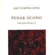 Libros: PENAR OCONO-EDICION BILINGUE. Lote 262891190