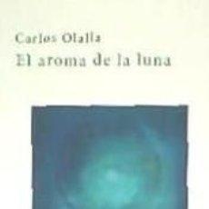 Libros: EL AROMA DE LA LUNA. Lote 262891240