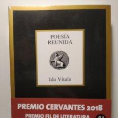 Libros: POESÍA REUNIDA (1949-2015) IDA VITALE. PREMIO CERVANTES. Lote 264558719