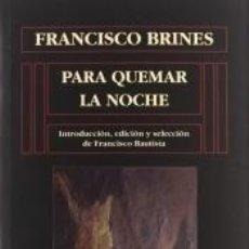Libros: PARA QUEMAR LA NOCHE. Lote 267600364