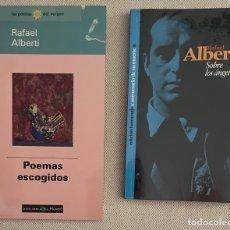 Libros: 2 LIBROS DE RAFAEL ALBERTI - POEMAS ESCOGIDOS Y SOBRE LOS ANGELES. Lote 268898819