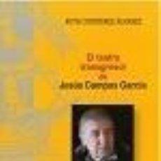 Libros: EL TEATRO TRANSGRESOR DE JESÚS CAMPOS GARCÍA. Lote 269080383