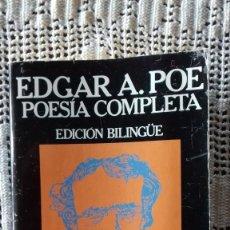 Libros: EDGAR ALLAN POE. POESÍA COMPLETA. EDICIÓN BILINGÜE. EDICIONES 29. 1989.. Lote 269076263
