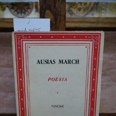 Libros: AUSIAS MARCH. POESIA. YUNQUE. Lote 269629488